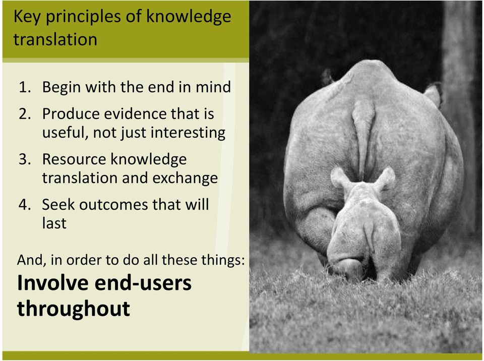 Resource knowledge translation and exchange 4.