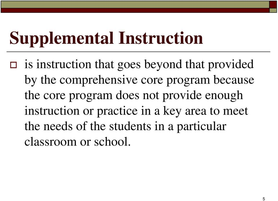 program does not provide enough instruction or practice in a key