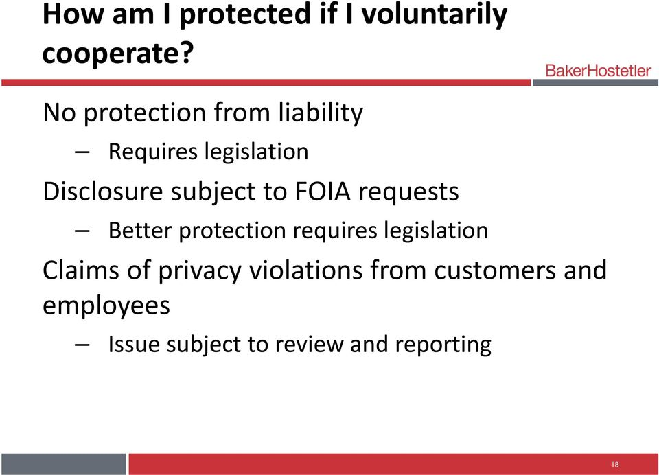 subject to FOIA requests Better protection requires legislation