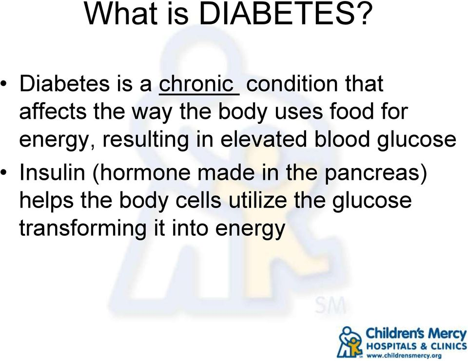 uses food for energy, resulting in elevated blood glucose