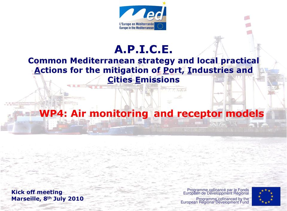 Actions for the mitigation of Port, Industries and
