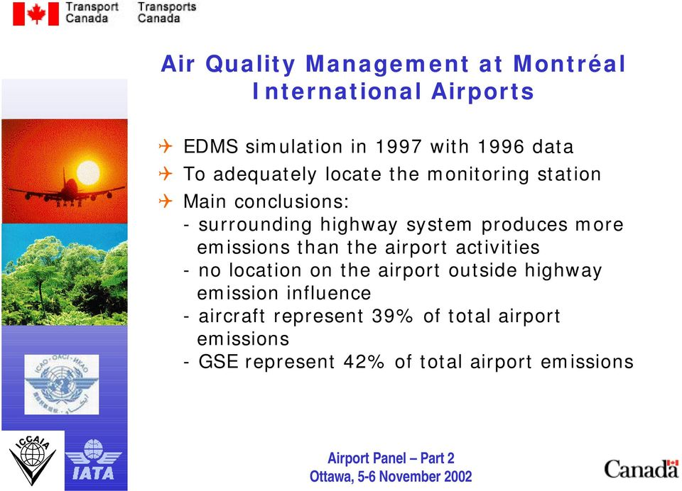 more emissions than the airport activities - no location on the airport outside highway emission