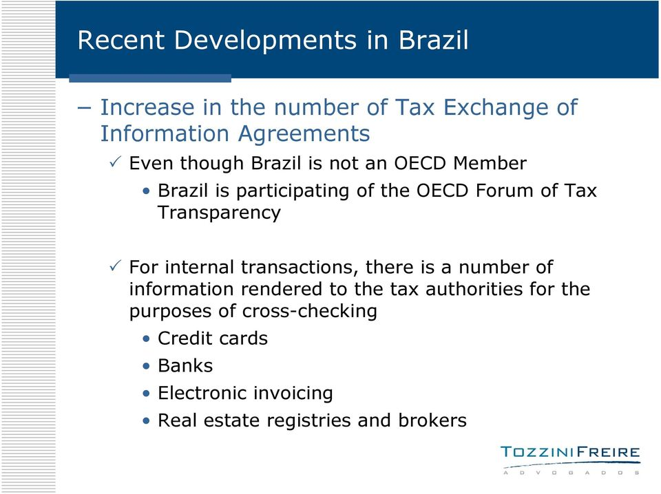 transactions, there is a number of information rendered to the tax authorities for the