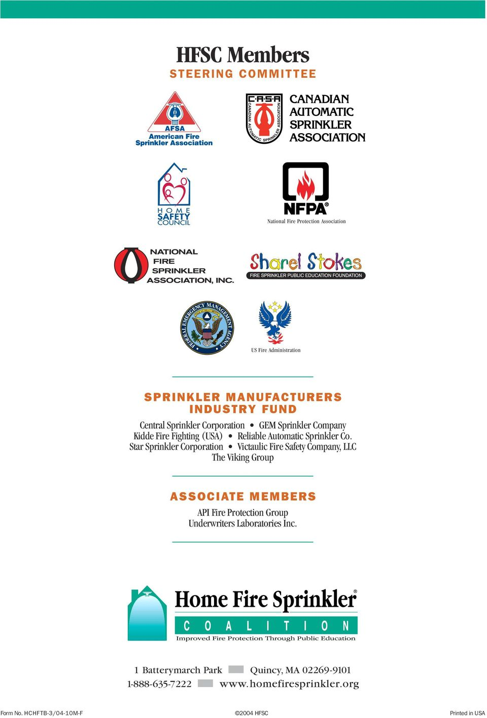 Star Sprinkler Corporation Victaulic Fire Safety Company, LLC The Viking Group ASSOCIATE MEMBERS API Fire Protection Group