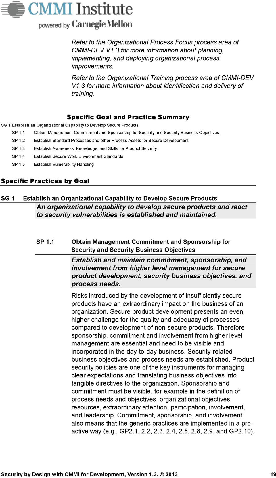 Specific Goal and Practice Summary SG 1 Establish an Organizational Capability to Develop Secure Products SP 1.