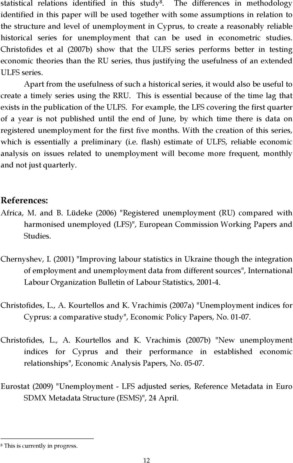 historical series for unemployment that can be used in econometric studies.