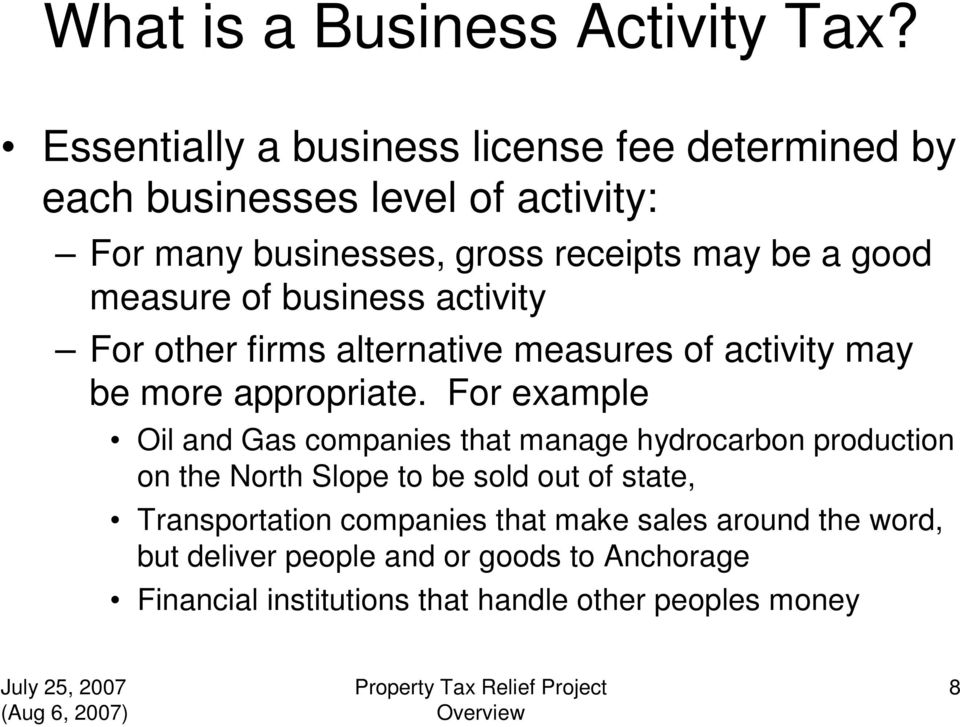 measure of business activity For other firms alternative measures of activity may be more appropriate.