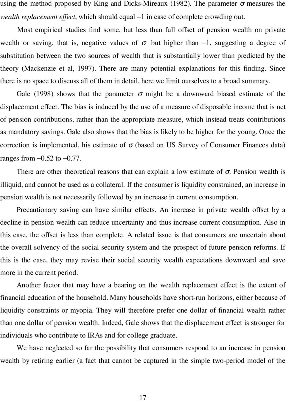 the two sources of wealth that is substantially lower than predicted by the theory (Mackenzie et al, 1997). There are many potential explanations for this finding.