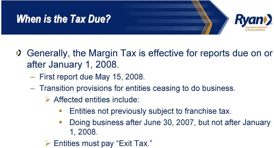 First report due May 15, 2008. Transition provisions for entities ceasing to do business.