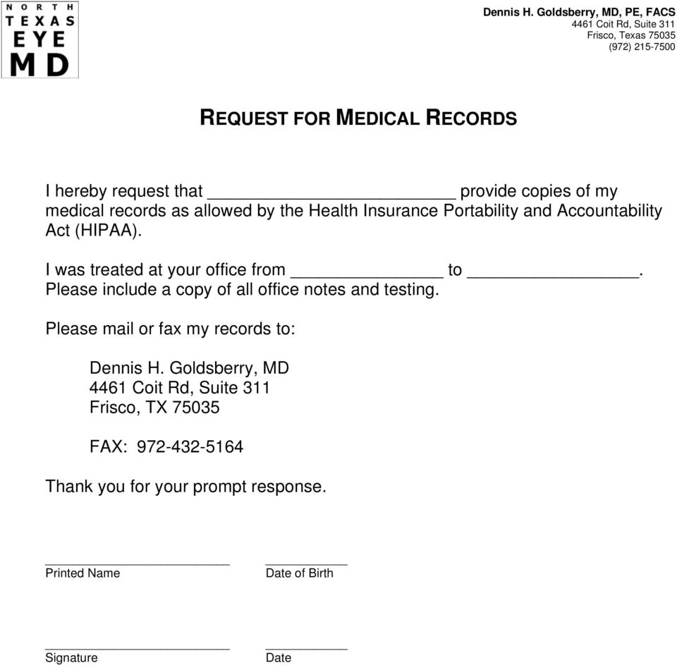 of my medical records as allowed by the Health Insurance Portability and Accountability Act (HIPAA).