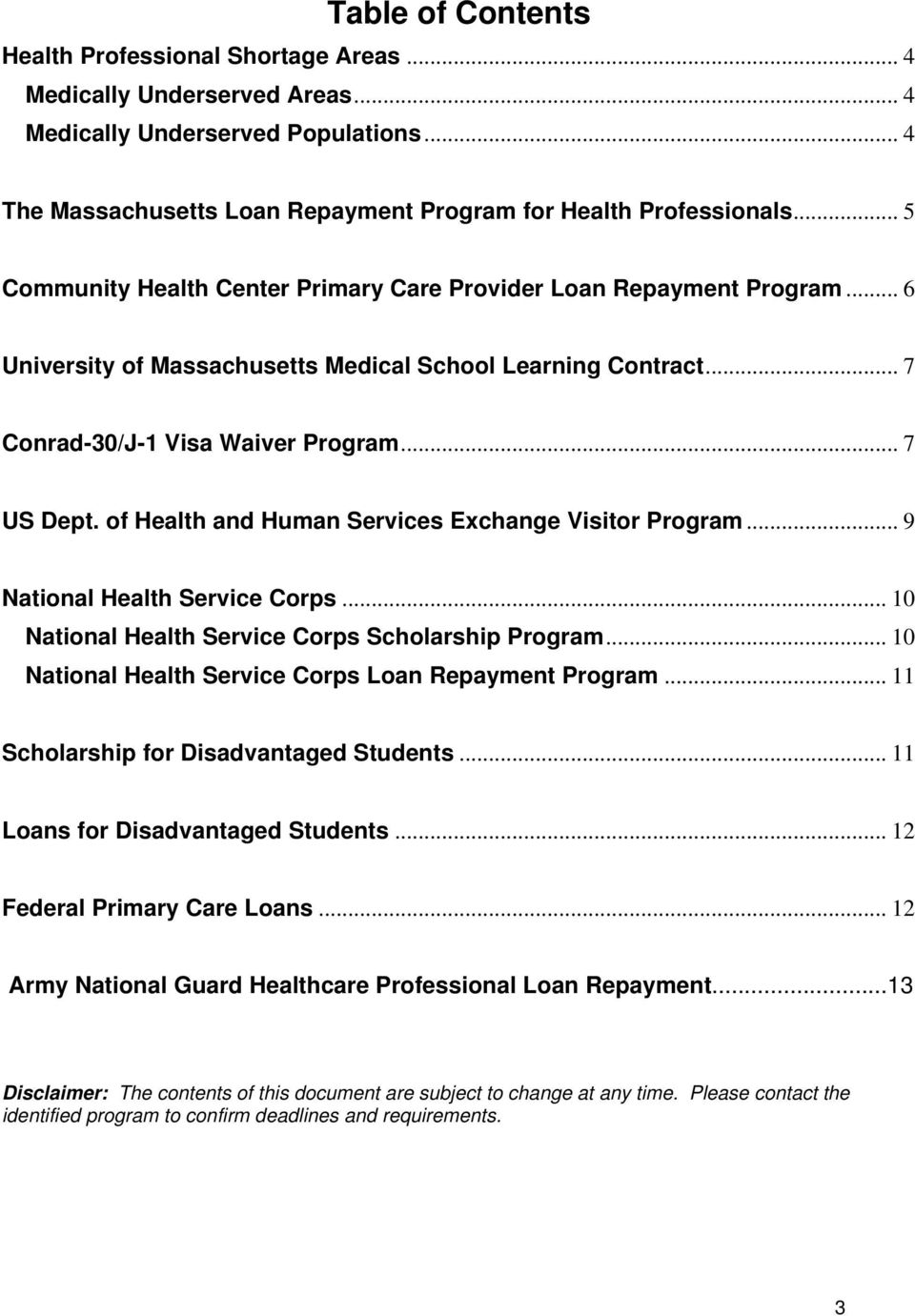 of Health and Human Services Exchange Visitor Program... 9 National Health Service Corps... 10 National Health Service Corps Scholarship Program.