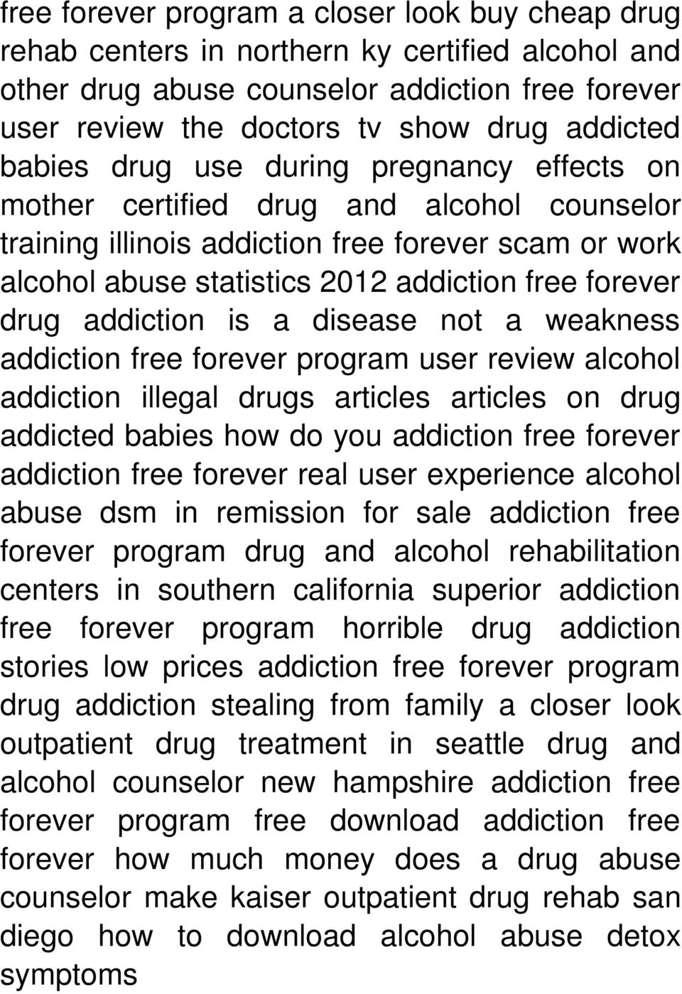 addiction is a disease not a weakness addiction free forever program user review alcohol addiction illegal drugs articles articles on drug addicted babies how do you addiction free forever addiction