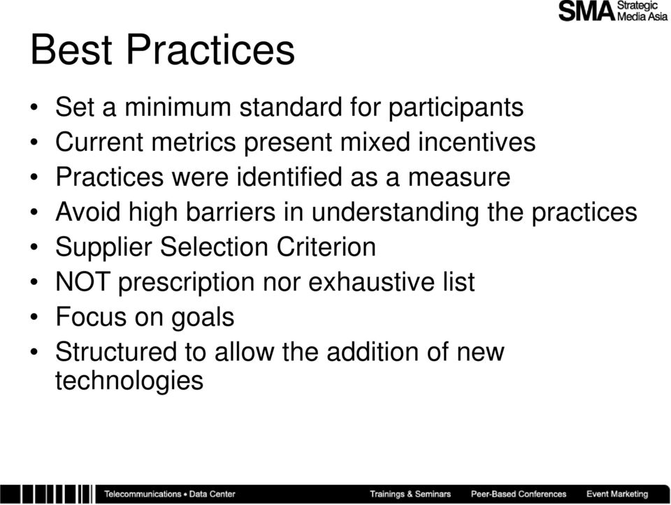 understanding the practices Supplier Selection Criterion NOT prescription nor