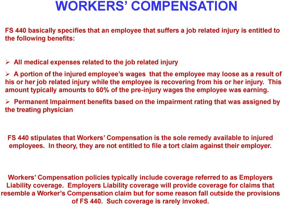 This amount typically amounts to 60% of the pre-injury wages the employee was earning.
