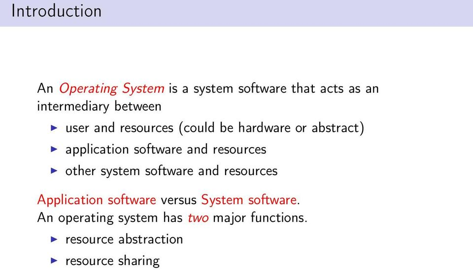 resources other system software and resources Application software versus System