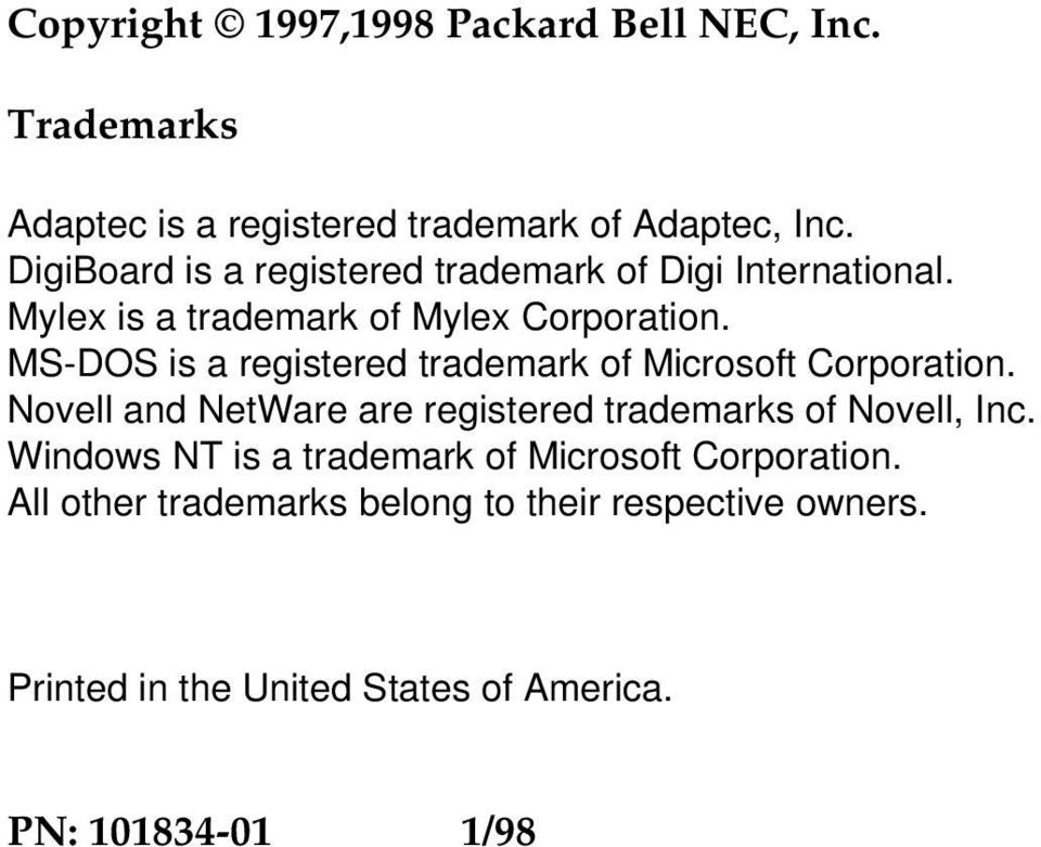 MS-DOS is a registered trademark of Microsoft Corporation. Novell and NetWare are registered trademarks of Novell, Inc.