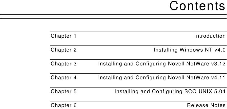 12 Chapter 4 Installing and Configuring Novell NetWare v4.