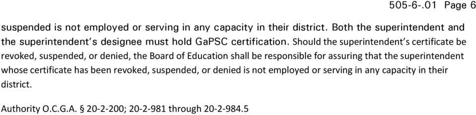 Should the superintendent s certificate be revoked, suspended, or denied, the Board of Education shall be responsible for