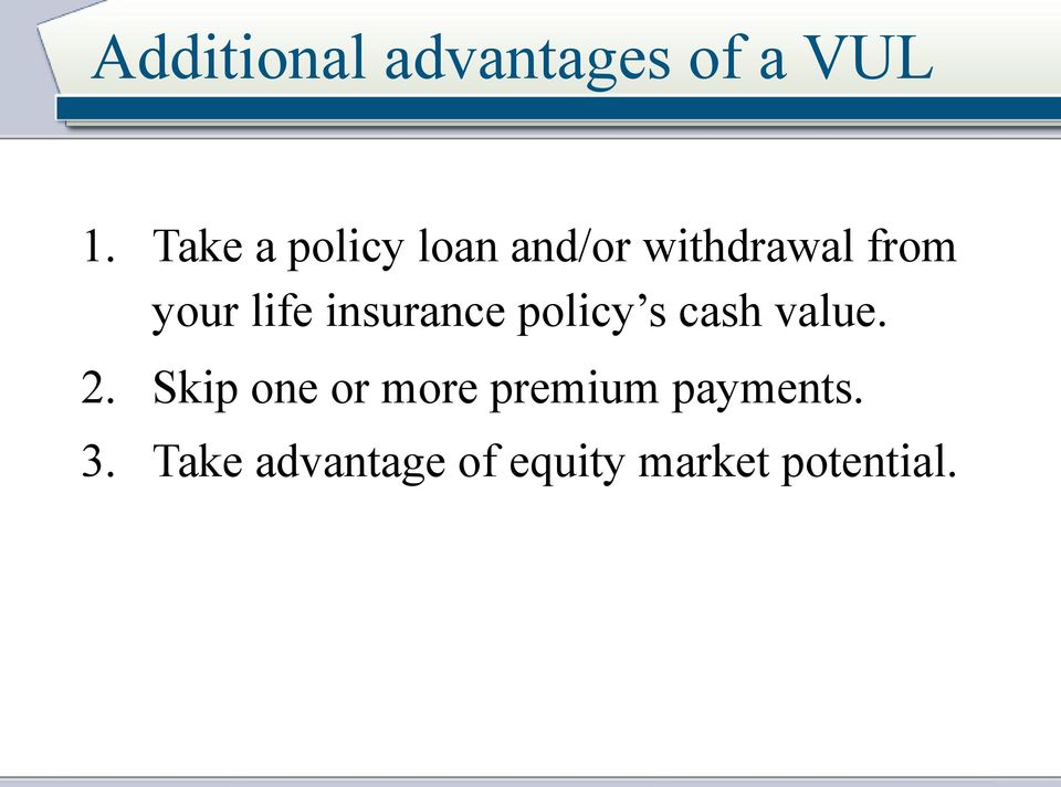 life insurance policy s cash value. 2.