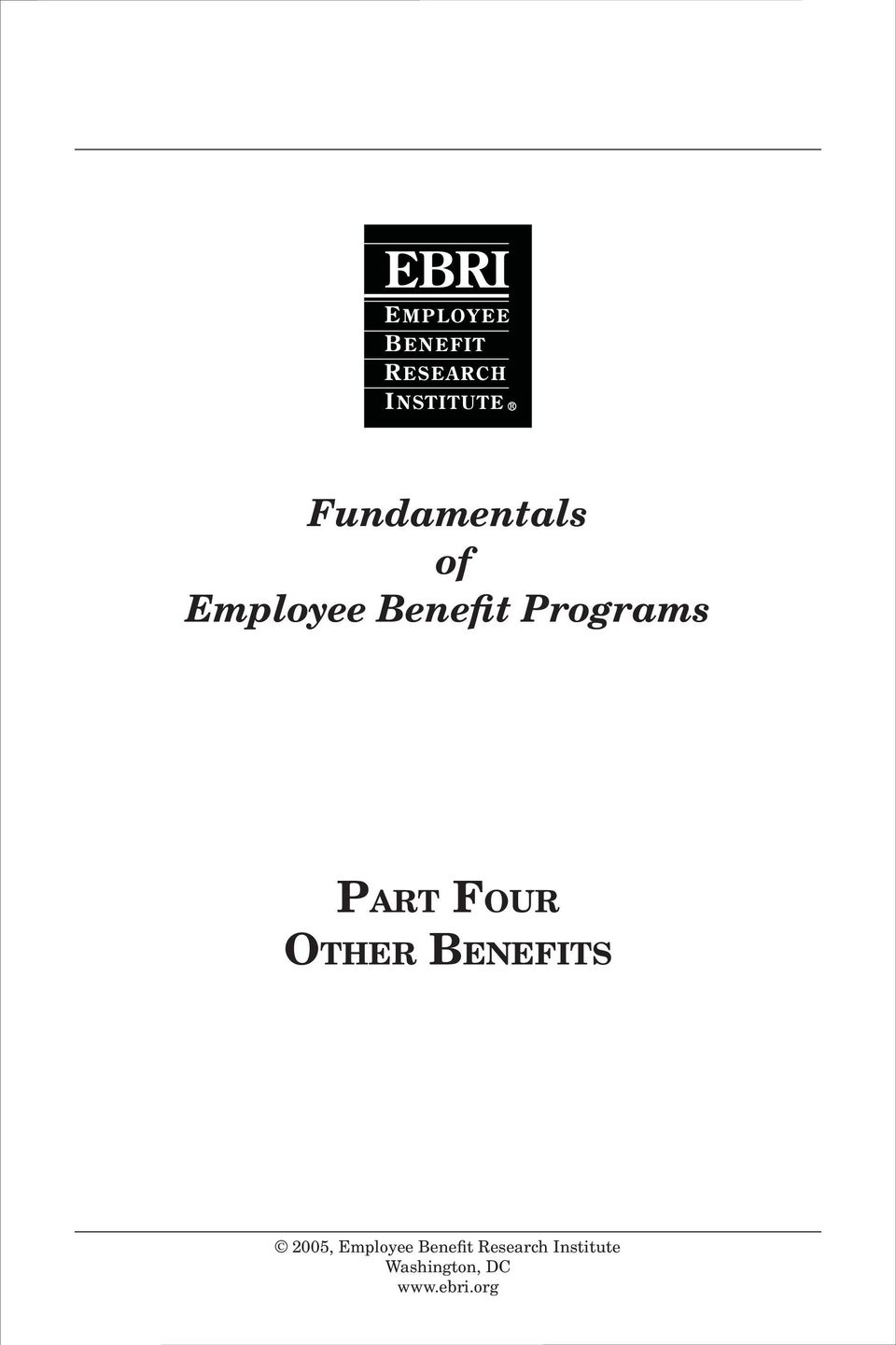 2005, Employee Benefit Research