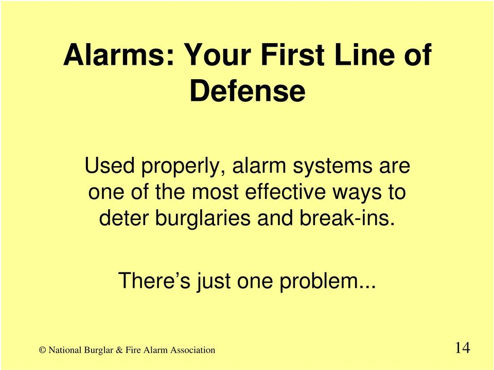 most effective ways to deter burglaries