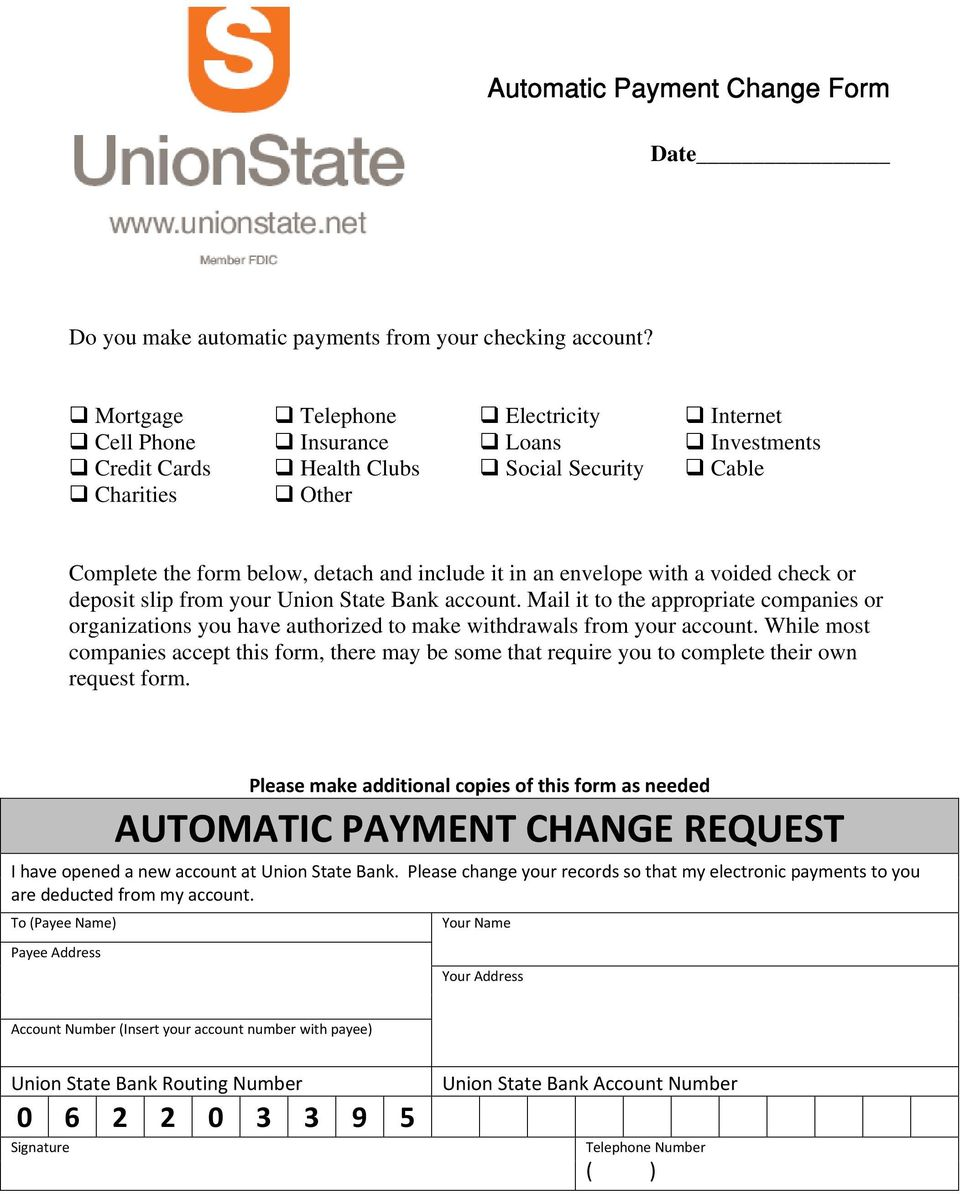 include it in an envelope with a voided check or deposit slip from your Union State Bank account.