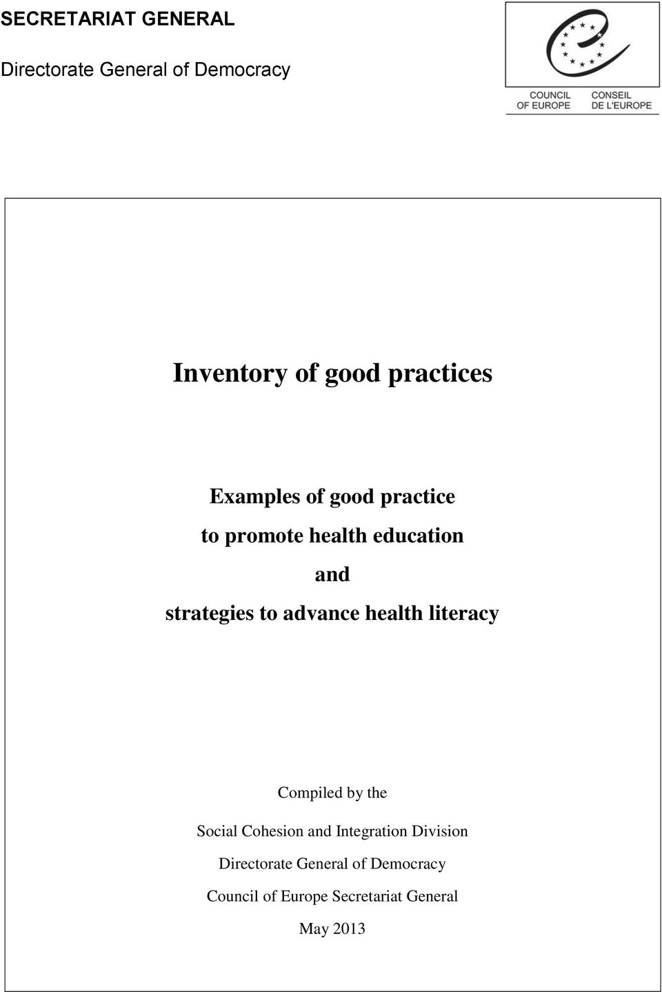 to advance health literacy Compiled by the Social Cohesion and Integration