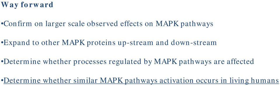 Determine whether processes regulated by MAPK pathways are
