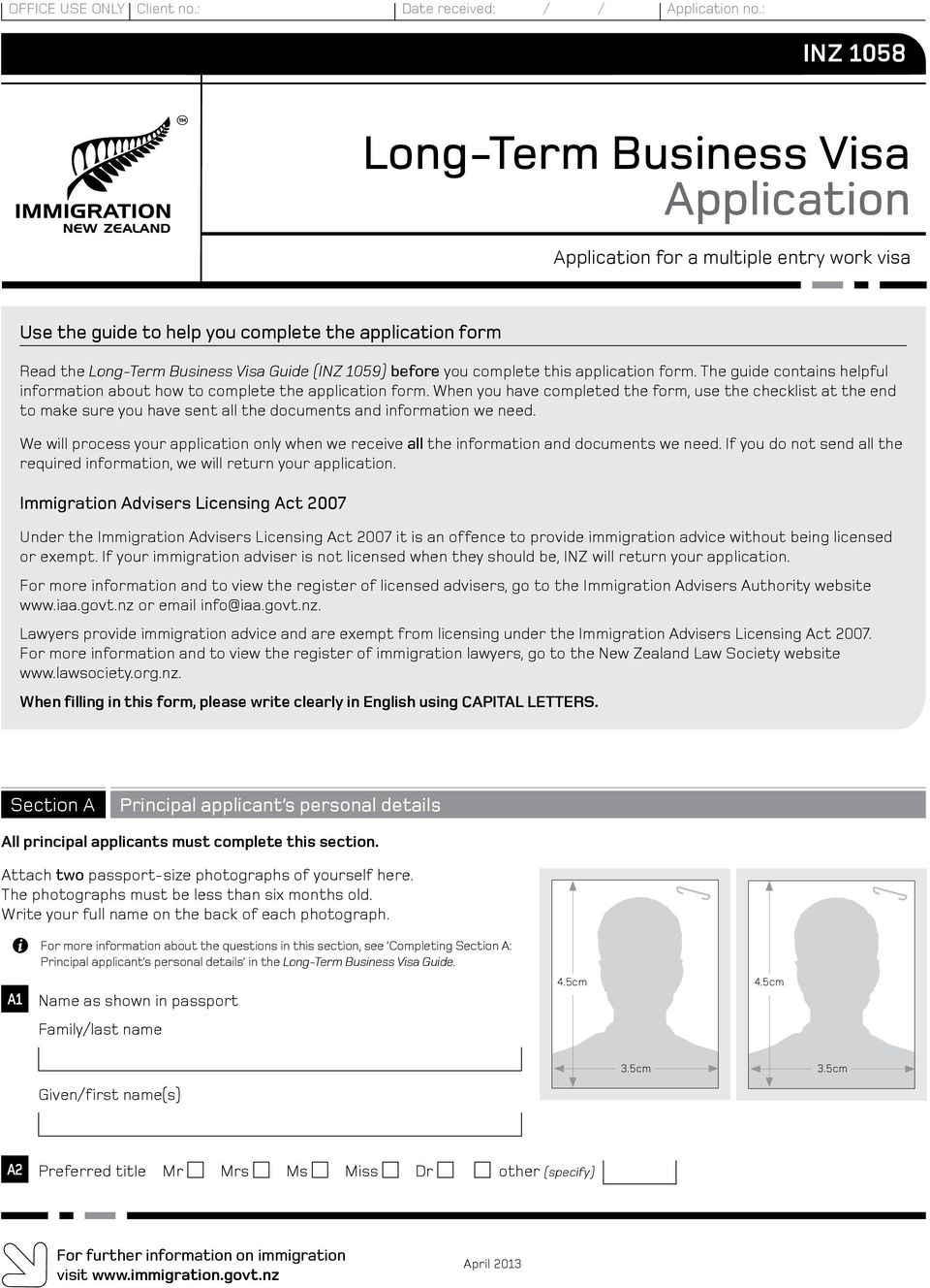 before you complete this application form. The guide contains helpful information about how to complete the application form.