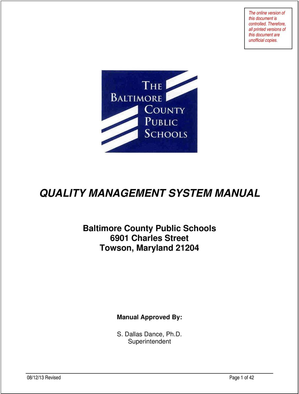 QUALITY MANAGEMENT SYSTEM MANUAL 6901 Charles Street Towson, Maryland