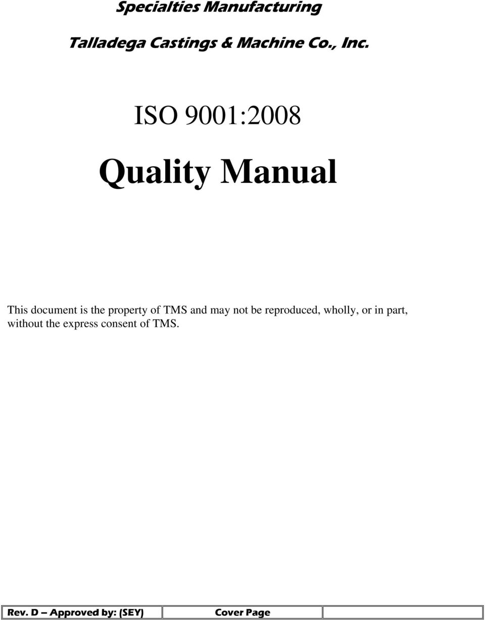 ISO 9001:2008 This document is the property of TMS and may