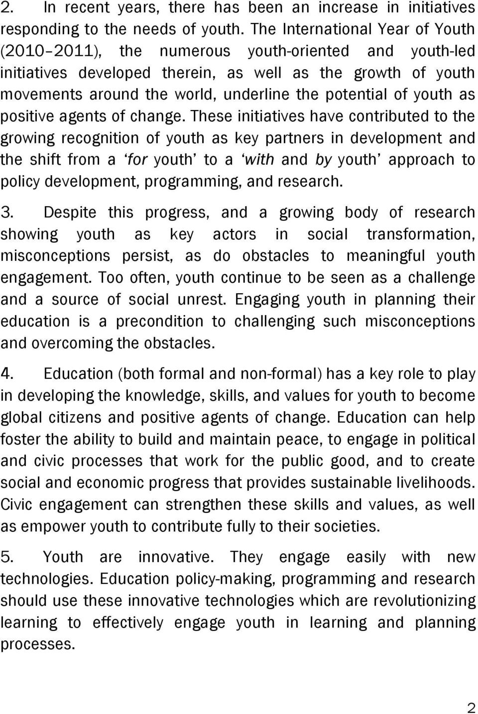 potential of youth as positive agents of change.