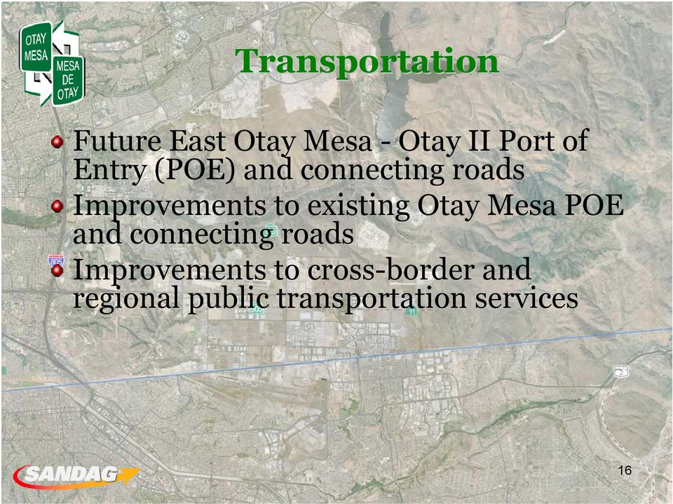 existing Otay Mesa POE and connecting roads