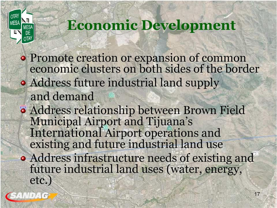 Municipal Airport and Tijuana s International Airport operations and existing and future industrial