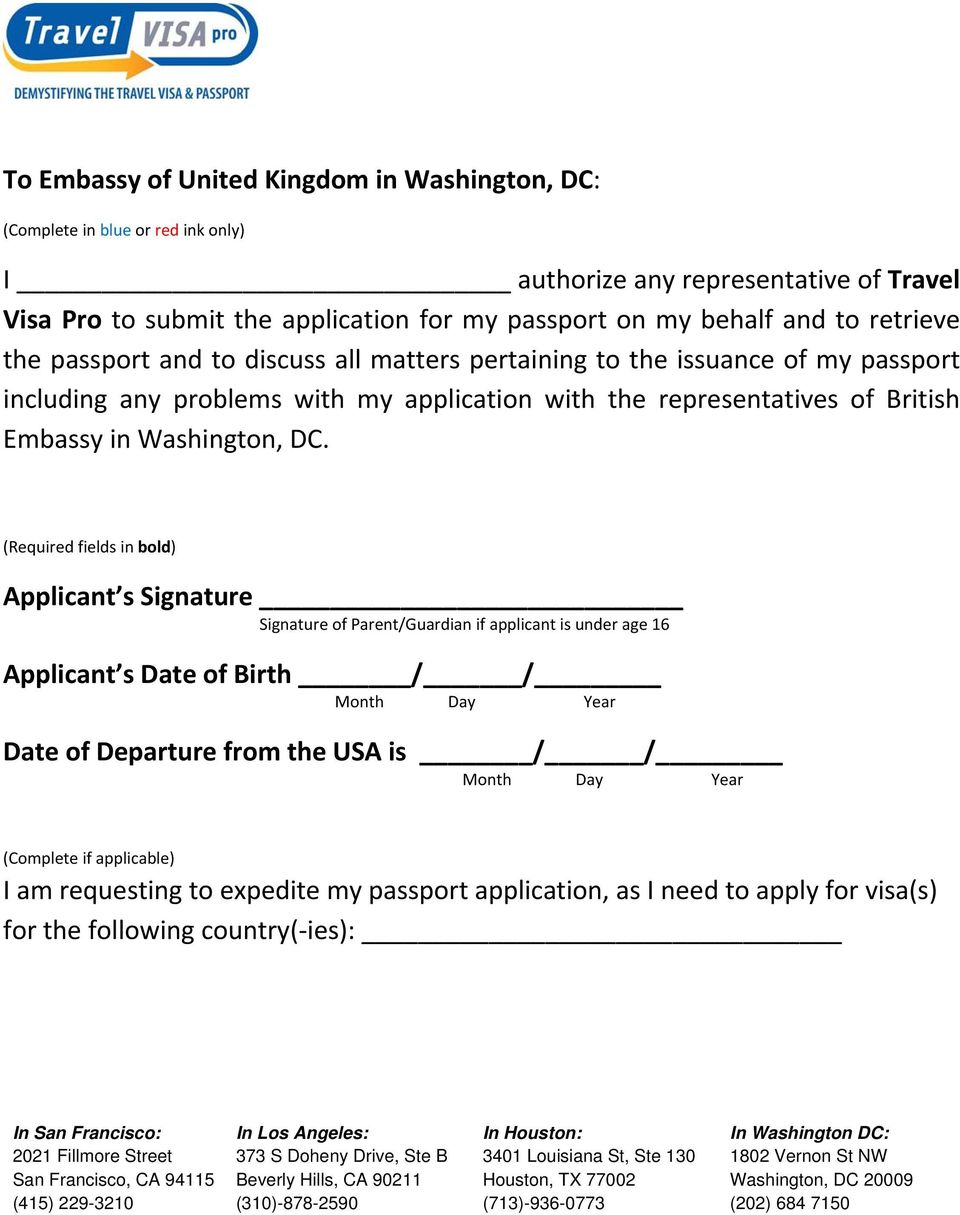 (Required fields in bold) Applicant s Signature Signature of Parent/Guardian if applicant is under age 16 Applicant s Date of Birth / / Month Day Year Date of Departure from the USA is / / Month Day