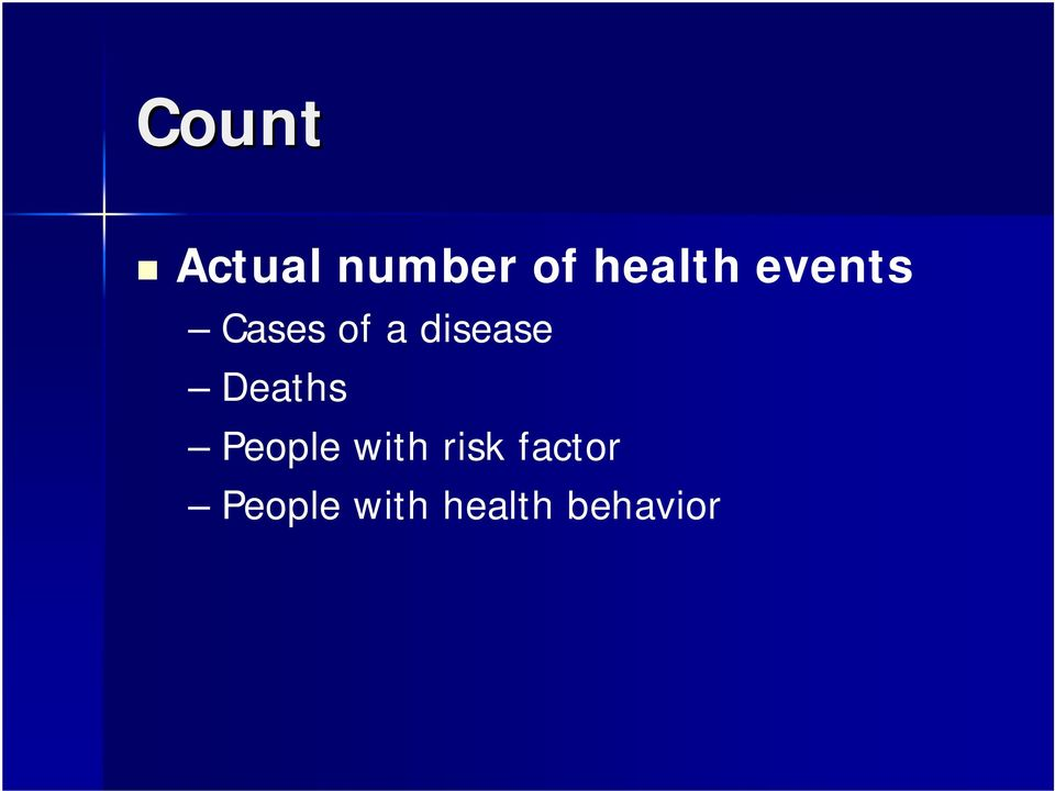disease Deaths People with