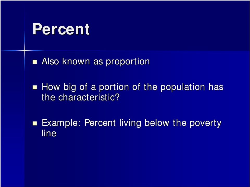 population has the characteristic?