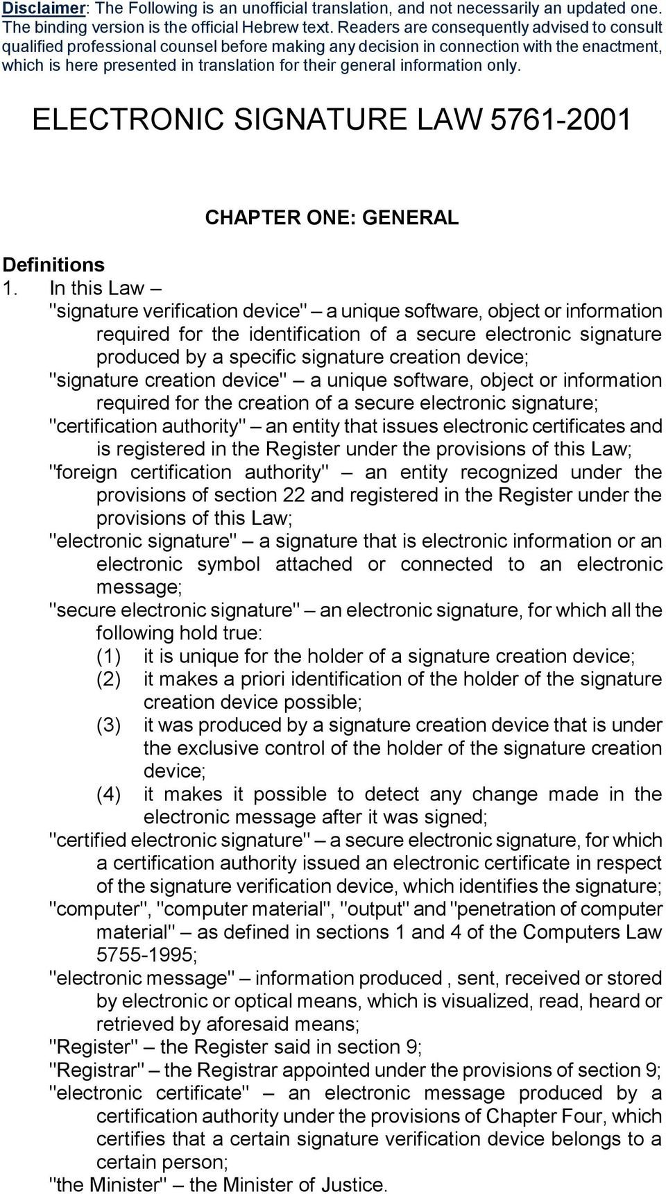 information only. ELECTRONIC SIGNATURE LAW 5761-2001 CHAPTER ONE: GENERAL Definitions 1.
