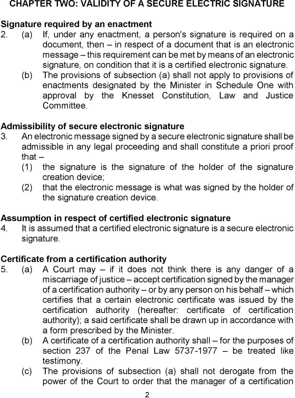 signature, on condition that it is a certified electronic signature.