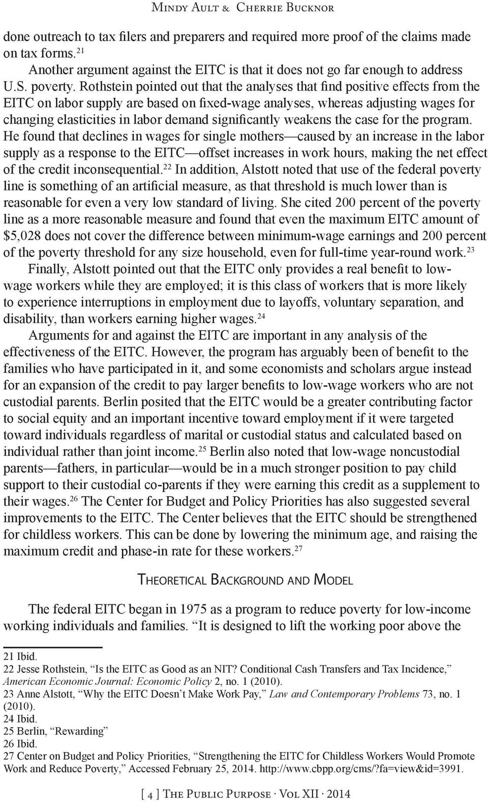 EITC offset increases in work hours, making the net effect of the credit inconsequential.