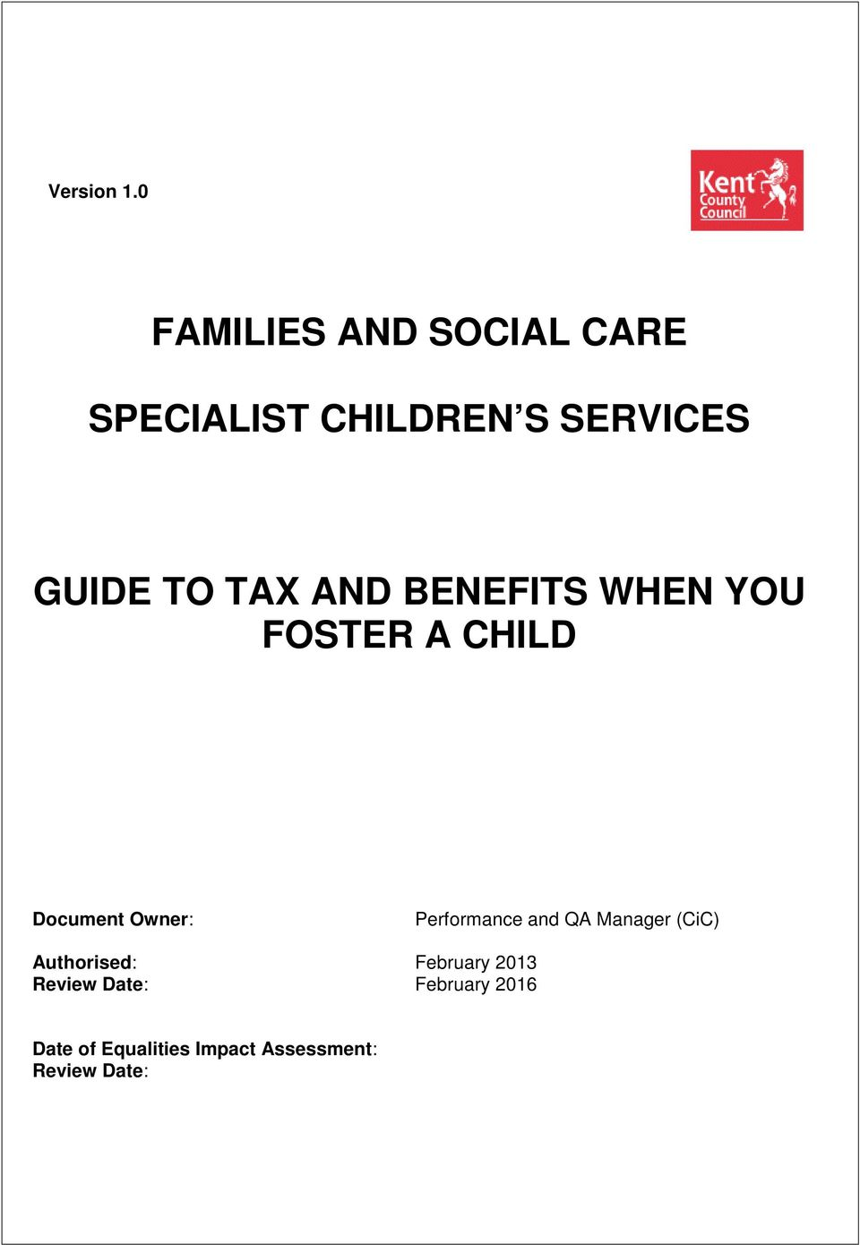 TAX AND BENEFITS WHEN YOU FOSTER A CHILD Document Owner: