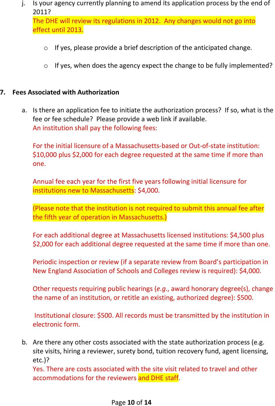 Is there an application fee to initiate the authorization process? If so, what is the fee or fee schedule? Please provide a web link if available.