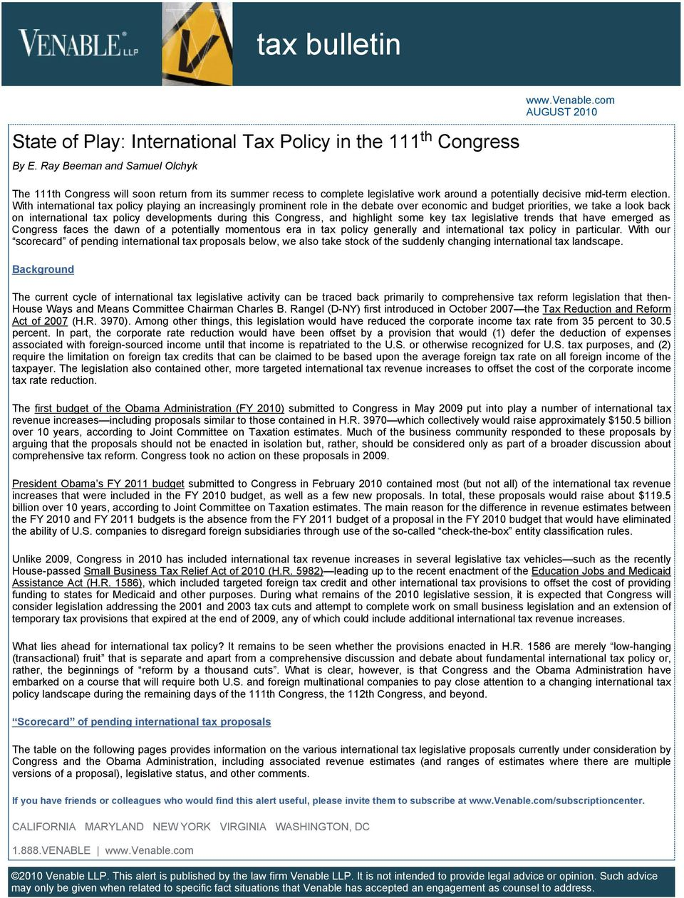 With international tax policy playing an increasingly prominent role in the debate over economic and priorities, we take a look back on international tax policy developments during this Congress, and