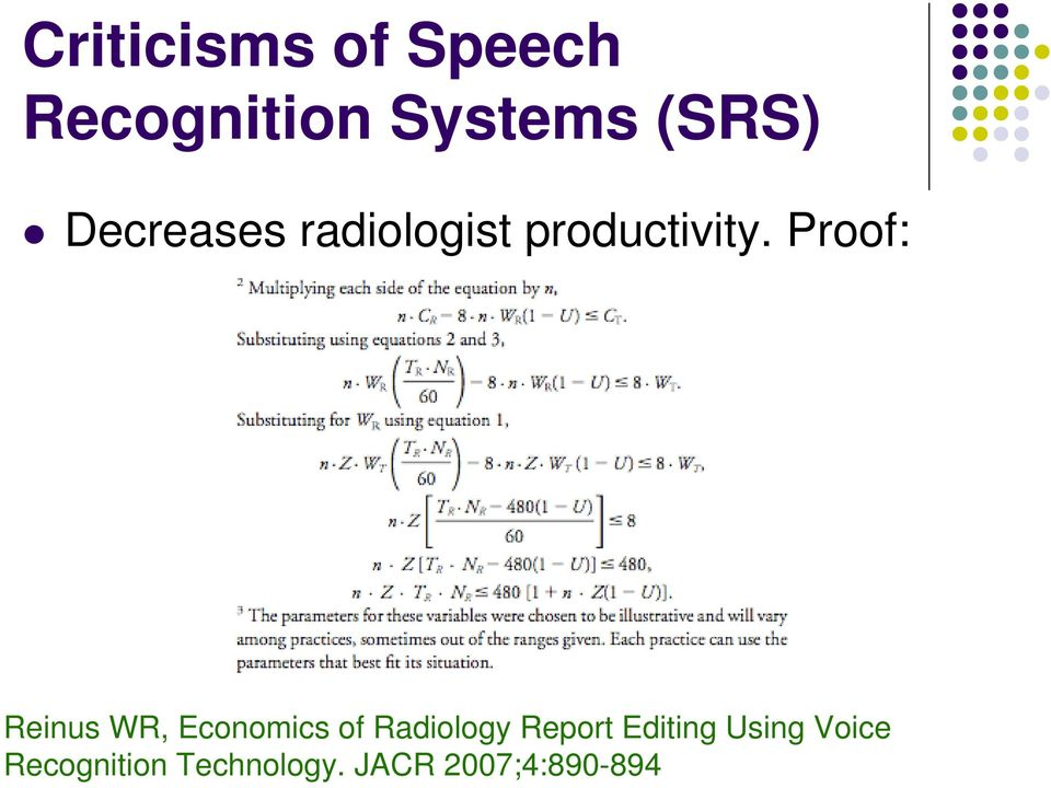 Proof: Reinus WR, Economics of Radiology Report