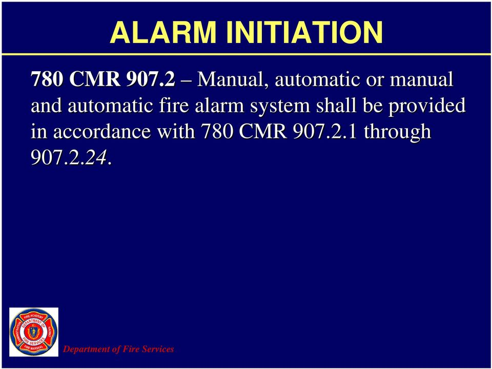 automatic fire alarm system shall be