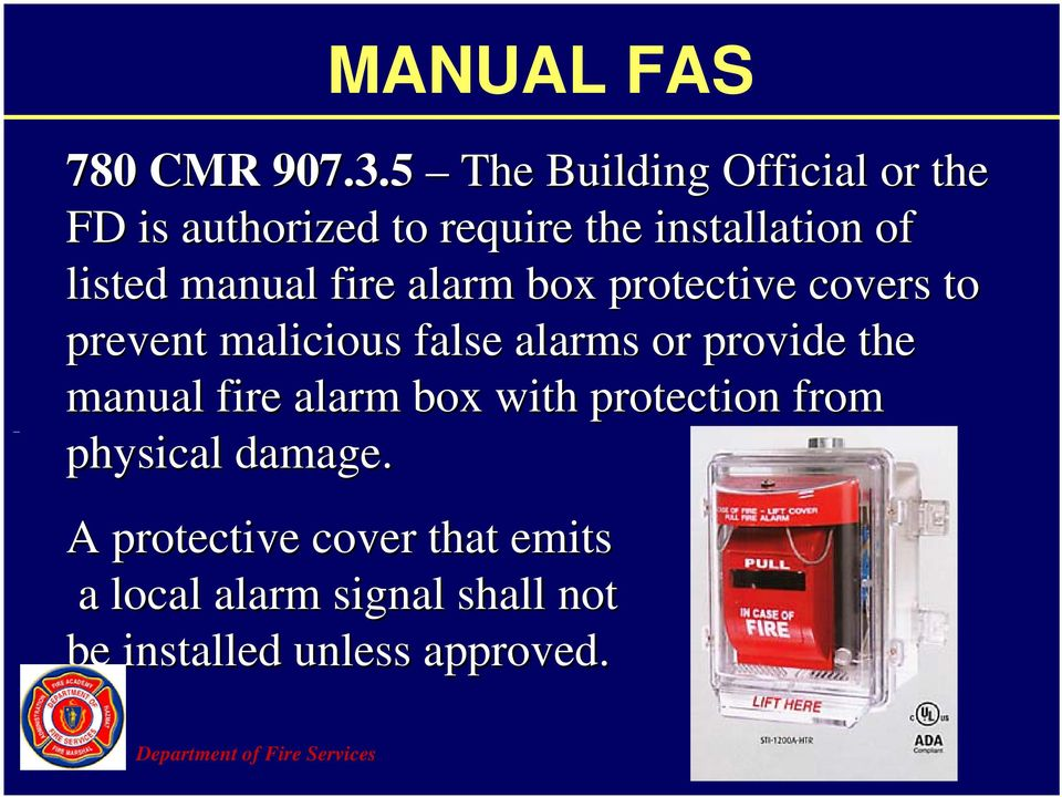 manual fire alarm box protective covers to prevent malicious false alarms or provide