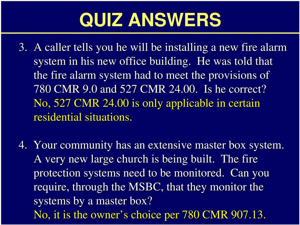 00 is only applicable in certain residential situations. 4. Your community has an extensive master box system.