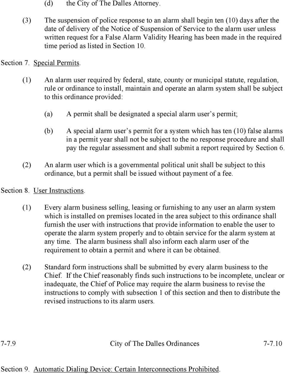 Alarm Validity Hearing has been made in the required time period as listed in Section 10. Section 7. Special Permits.