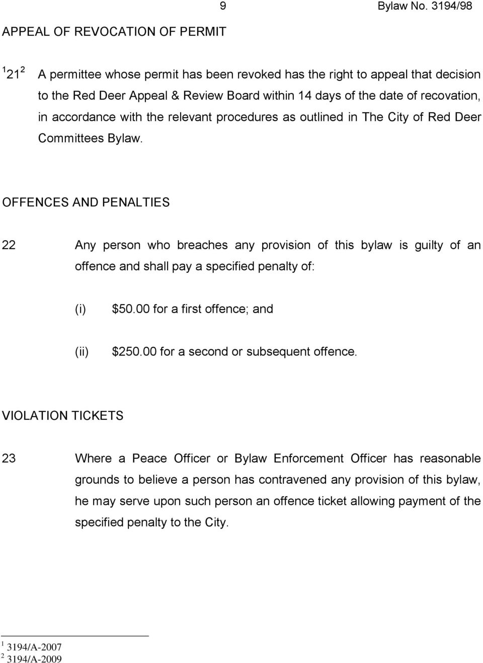 relevant procedures as outlined in The City of Red Deer Committees Bylaw.