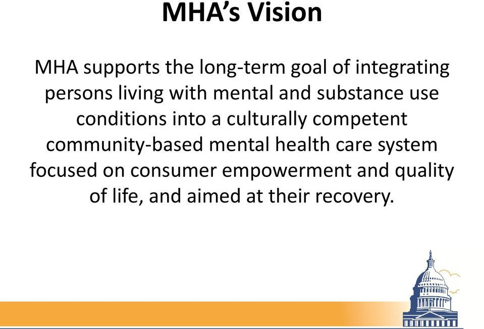 competent community-based mental health care system focused on consumer